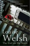 The Girl on the Stairs by Louise Welsh