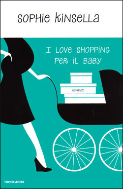 I love shopping per il baby (Shopaholic #5)