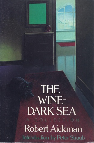 The Wine-Dark Sea by Robert Aickman
