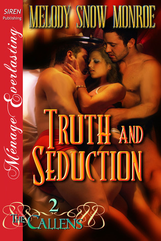 Truth and Seduction (The Callens, #2)