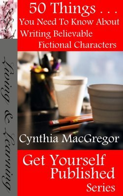 50 Things You Need To Know About Writing Believable Fictional Characters