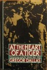 At the Heart of a Tiger: Clemenceau and His World, 1841-1929
