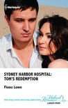 Tom's Redemption (Sydney Harbor Hospital #6)