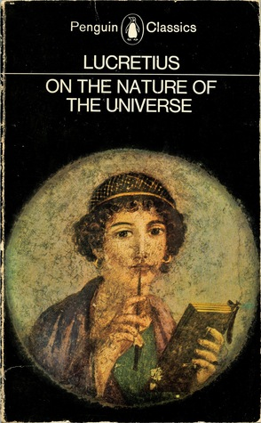 On the Nature of the Universe by Lucretius