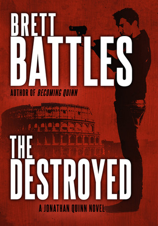 The Destroyed by Brett Battles