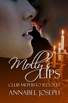 Molly's Lips by Annabel Joseph