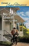 No Ordinary Sheriff