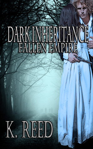 Dark Inheritance: Fallen Empire (Fallen Empire #1)