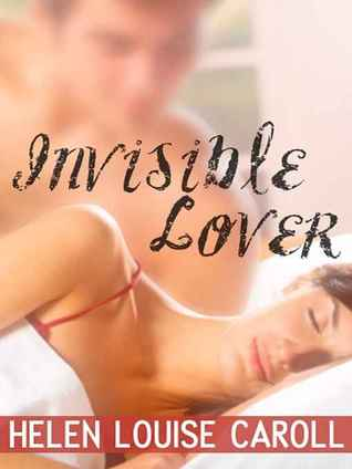 Invisible lover
