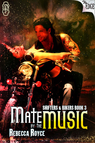 Mate by the Music (Shifters & Bikers, #3)
