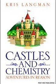 Castles and Chemistry (Adventures in Reason, #2)