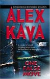 One False Move by Alex Kava