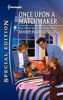 Once Upon a Matchmaker by Marie Ferrarella