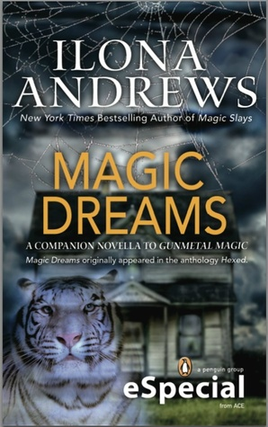 Magic Dreams by Ilona Andrews