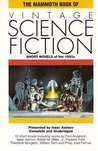The Mammoth Book of Vintage Science Fiction: Short Novels of the 1950s (The Mammoth Book Of...series)