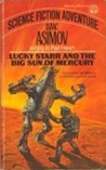 Lucky Starr and the Big Sun of Mercury by Isaac Asimov