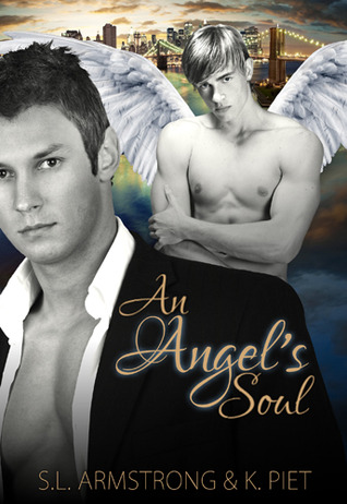 An Angel's Soul by S.L. Armstrong