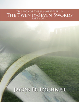 The Twenty-Seven Swords - Part One