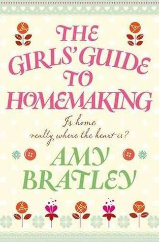 The Girls' Guide to Homemaking by Amy Bratley