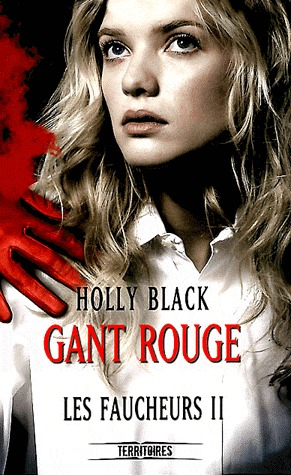Gant Rouge by Holly Black