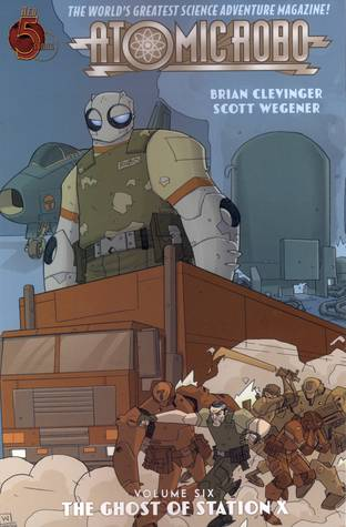 Atomic Robo Volume 6 by Brian Clevinger