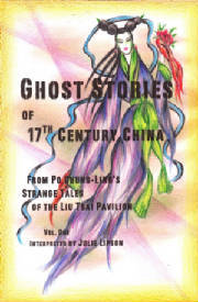 Ghost Stories of 17th Century China from Po Chung-Ling's Liu ... by Julie Lipson