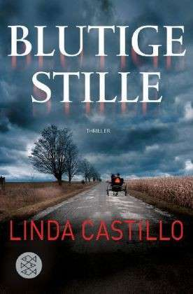 Blutige Stille by Linda Castillo