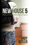 New House 5 by Andy  Butler