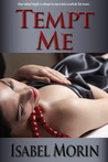 Tempt Me by Isabel Morin