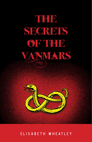 The Secrets of the Vanmars by Elisabeth Wheatley