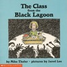 The Class from the Black Lagoon (Black Lagoon, #10)