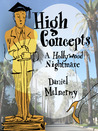 High Concepts: A Hollywood Nightmare