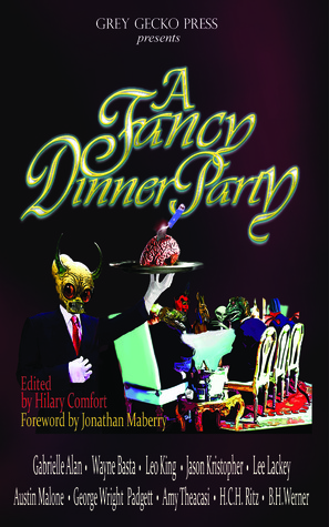 A Fancy Dinner Party by Hilary Comfort