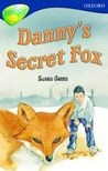 Danny's Secret Fox (Oxford Reading Tree: Stage 14: TreeTops)