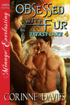 Obsessed with Fur  (3xtasy Lake, #4)