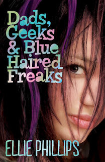Dads, Geeks and Blue Haired Freaks by Ellie  Phillips