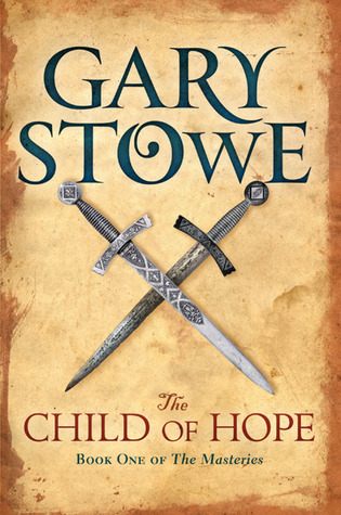The Child of Hope by Gary Stowe