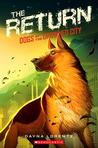 The Return (Dogs of the Drowned City, #3)
