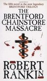 The Brentford Chainstore Massacre by Robert Rankin