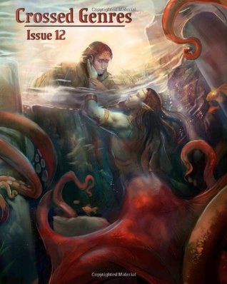 Crossed Genres Issue 12 by Bart R. Leib