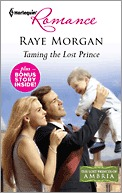 Taming the Lost Prince: Taming the Lost Prince\Keeping Her Baby's Secret