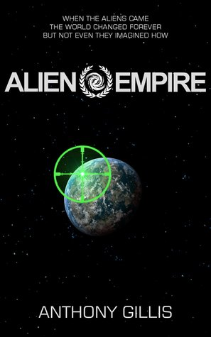 Alien Empire by Anthony Gillis