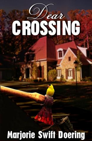 Dear Crossing by Marjorie Swift Doering