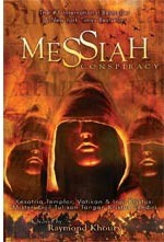 Messiah Conspiracy by Raymond Khoury