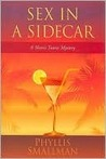 Sex in a Sidecar (Sherri Travis Mysteries, #2)