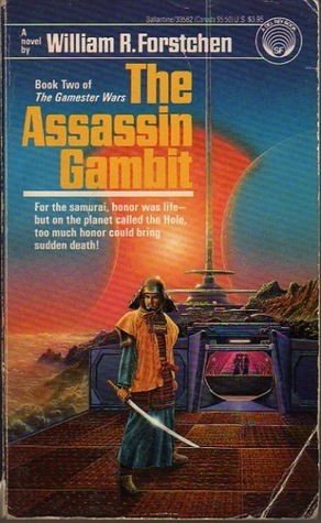 The Assassin Gambit by William R. Forstchen