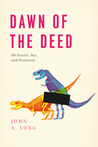 Dawn of the Deed: The Prehistoric Origins of Sex