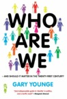 Who Are We   And Should It Matter In The 21st Century?