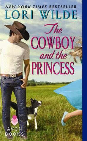 The Cowboy and the Princess by Lori Wilde