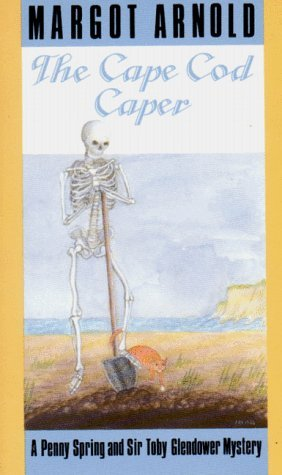 The Cape Cod Caper (Penny Spring and Sir Toby Glendower #3)